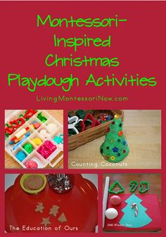 Montessori-Inspired Christmas Playdough Activities, including a link to a post with ideas for using Montessori principles with playdough activities