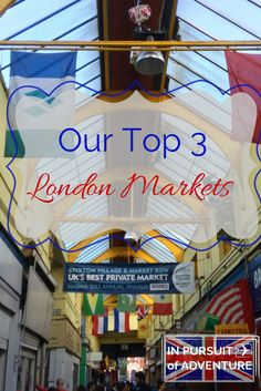 Love Food markets? Enjoy food stands? These are our top three London markets that we think everybody should visit to get a taste of London cuisine.