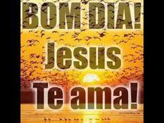 BOM DIA que DEUS te Ilumine e que DEUS te Abençoe , Um Feliz  e Ótimo Di...