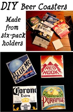 beer coasters- tiles, felt for bottom, modge podge on cut 6-pack holders, and coat with hi-gloss laquer