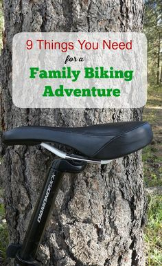 9 Things You Need for a Family Mountain Biking Adventure
