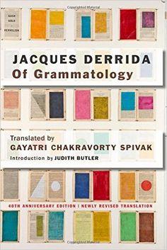 Of Grammatology: Amazon.co.uk: Jacques Derrida, Judith Butler, Gayatri Chakravorty Spivak: 9781421419954: Books