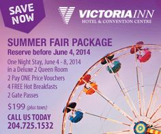 Book your Summer Fair Package now for gate passes, one night stay, free breakfast & more for only $199. 204.725.1532 Queen Room, Summer Fair, Free Breakfast, Stay The Night, First Night, Gate, Victoria, Book, Portal