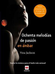 b4a3d1b36d54 Encuentra 80 Melodias De Pasion Ambar Vina Jackson Epub Mobi Pdf - E-books  en Mercado Libre Venezuela. Descubre la mejor forma de comprar online.