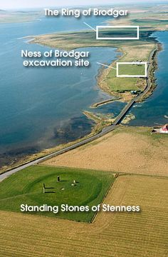 Stenness and the Ring of Brodgar sites.