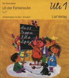 Uli der Fehlerteufel! Mein erstes Schulbuch, damit habe ich lesen gelernt (naja, eigentlich konnte ich es schon ziemlich gut, als ich zur Schule kam)