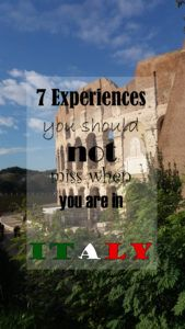 7 Experiences you should not miss when you are Italy