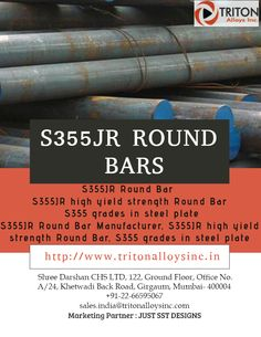 We are suppliers and stockholders of grades in steel plate, round bar and flat bar, Round Bar, high yield strength Round Bar to our worldwide clients at reasonably priced costs from Mumbai, India.