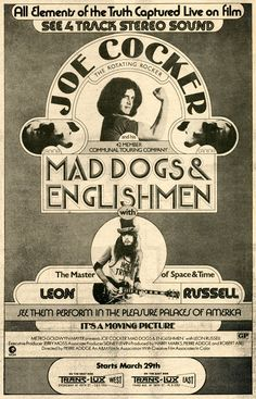 An Adduce For Leon: Concert Poster Leon Russell and The Shelter People, Mad Dogs & Englishmen starring Joe Cocker & Leon Russell Rock Posters, Band Posters, Music Posters, Vintage Concert Posters, Vintage Posters, Leon Russell, Joe Cocker, Rockn Roll, Vintage Rock