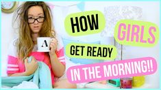 Morning Routine! How Girls Get Ready in the Morning! so relatable. this was just posted yesterday so it's new. watch it!