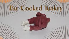 How to Make a Cooked Turkey with  Clay!!