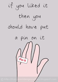 If you liked it then you should have put a pin on it!!! :D