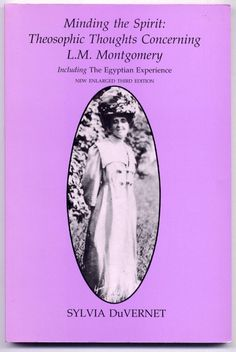 Bookseller Image Minding the Spirit: Theosophic Thoughts Concerning L.M. Montgomery by Sylvia DuVernet (Anne of Green Gables)