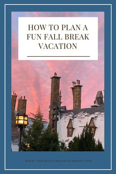 Are you ready to take your family somewhere fun but you don't know where to go?? Here are some great questions to ask yourself to help you plan the BEST Fall Break Trip for your family! #smokymountains #fallbreak #orlando #travelplanning #Universal #Disneyworld