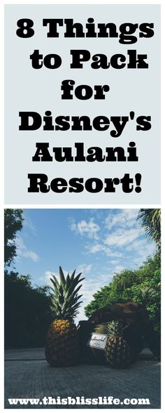8 things to pack for Disney's Aulani Resort | www.thisblisslife.com