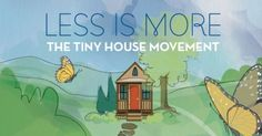 less is more tiny house infographic preview e1408726159618 600x315   Less Is More: A Tiny House Movement Infographic