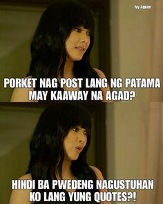 Ivy Aguas from Wildflower Memes Pinoy, Memes Tagalog, Pinoy Quotes, Tagalog Love Quotes, Bisaya Quotes, Best Motivational Quotes, Mood Quotes, Best Quotes, Tagalog Quotes Patama