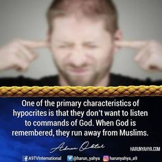 One of the primary characteristics of #hypocrites is that they don't want to listen to commands of God. When God is remembered, they run away from Muslims. #tv #broadcast 📽📡en.a9.com.tr #islam #God #quran #Muslim #books #adnanoktar #istanbul #islamicquote #quoteoftheday #quote #love #Turkey #art#artistic #fashion #music #luxury#travel #nature #photoshoot #photooftheday #worldwide #london #newyork #washington