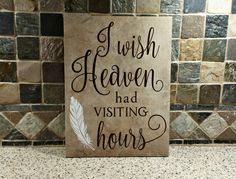 In Loving Memory Gift, I wish Heaven had visiting hours, In loving memory sign, Memorial gift, Remembrance Gift, Sympathy Gift, Heaven Quote by LettersbyLaurie on Etsy