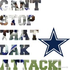 Can't Stop That Dak Attack! #CowboysNation #Dallas