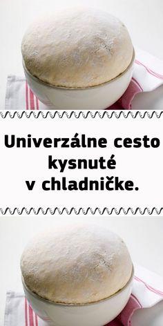 Univerzálne cesto kysnuté v chladničke. Czech Recipes, Hamburger, Food And Drink, Bread, Cooking, Hampers, Kitchen, Hamburgers, Bakeries
