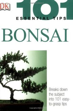 Bonsai (101 Essential Tips) $5.00