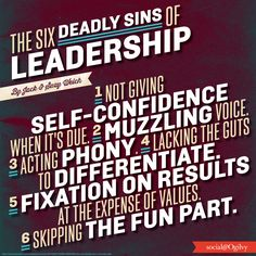 """""""The Six Deadly Sins of Leadership"""" by Jack and Suzy Welch #Infographic"""