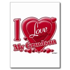 grandson quotes love | Love My Grandson red - heart Postcard from Zazzle.com