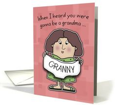 First Time Grandma Congratulations- Granny Panties card by Christie Black-Creations from the Heart at GreetingCardUniverse.com #anycardimaginable
