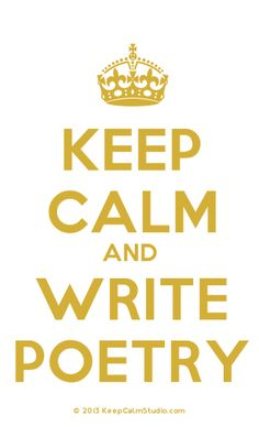 [Crown] Keep Calm And Write Poetry