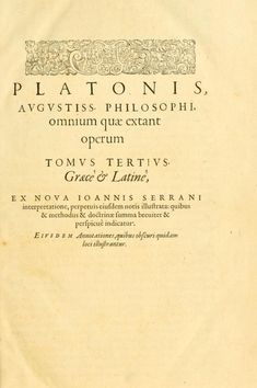platonis opera πλάτωνος έργα | ed. εκδ. Henricus Stephanus (Henri Estienne) | tr. μτφ. Joannes Serranus (Jean de Serres) | vol. τομ. 3 | Geneva, 1578