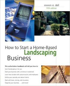 Free download or read online How to start a home-based landscaping business, 7th edition a beautiful agriculture and landscaping pdf book by Owen E. Dell. #landscaping   #eBook #pdfbooksfreedownload #pdfbooksinfo  how-to-start-home-based-landscaping