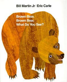 Brown Bear, Brown Bear, What Do You See? By: Bill Martin Jr & Eric Carle- Great book that targets /r/ words. From Simply Speech. Pinned by  SOS Inc. Resources.  Follow all our boards at http://pinterest.com/sostherapy  for therapy   resources.