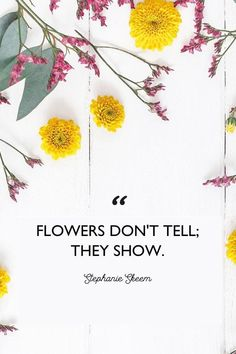Wild Flower Quotes, Beautiful Flower Quotes, Amazing Flowers, Flower Qoutes, Flower Sayings, Flower Captions For Instagram, Flowers Instagram, Girly Captions, Flower Quotes Inspirational