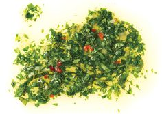Argentinean Chimichurri.  This condiment is so delicious!  A great accompaniment to a grilled steak, pork tenderloin, chicken and fish.  You can even use it for a marinade.  I use a serrano chile or two when I make it and I also substitute fresh squeezed lemon juice for the vinegar.