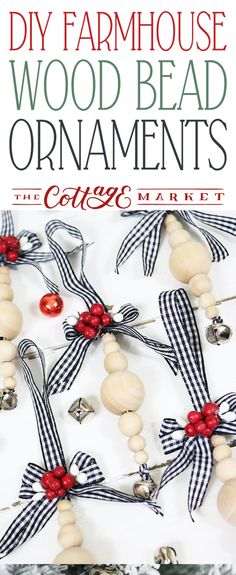 DIY Farmhouse Wood Bead Ornaments - The Cottage Market - - DIY Farmhouse Wood Bead Ornaments are what we are making today and I think you are going to have fun making them! With the basic DIY you can create so much! Christmas Ornaments To Make, Christmas Projects, Handmade Christmas, Holiday Crafts, Christmas Crafts, Christmas Decorations, Farmhouse Christmas Ornaments Diy, Felt Christmas, Neli Quilling