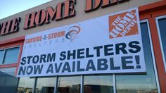 Survive-a-Storm Shelters are available at The Home Depot stores in Oklahoma, Texas, Arkansas, Kansas and Missouri.