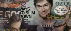 The making of Dr. Oz How an award-winning doctor turned away from science and embraced fame  by Julia Belluz on April 16, 2015