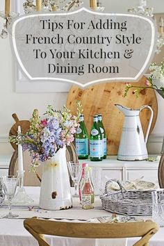 Do you love the casual elegance of French country style? A few simple touches are all that you need to bring in that charm. I love a beautifully set yet casual table with fresh cut flowers and a kitchen...