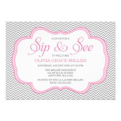 For after she's born, something to have out in Texas instead of a 2nd baby shower... Sip and See Gray Chevron Pink Frame Invitations