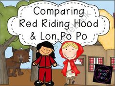 Comparing Red Riding Hood and Lon Po Po from Second Grade Smiles on TeachersNotebook.com - (45 pages) - This comparison fairy tale unit was created for use with Lon Po Po A Red Riding Hood Story from China by Ed Young and Red Riding Hood by James Marshall. It contains twelve comprehension strips with recording sheets for each story, character trait maps w