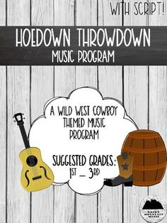 Hoedown Throwdown is the perfect wild west cowboy music program for the music teacher on the go! With everything you need to put on the concert of the year, this program is ideal for schools on limited budgets.Save time and stress by purchasing this set for