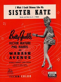 A.J. PIRON - I WISH I COULD SHIMMY LIKE MY SISTER KATE - 1956 - BETTY GRABLE