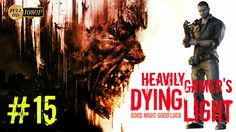 Dying Light Gameplay Walkthrough (PC) Part 15:Siblings/The School/Holy S...
