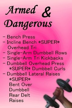 ARMed & dangerous workout for upper body  (three sets of 8, 10 or 12 reps)