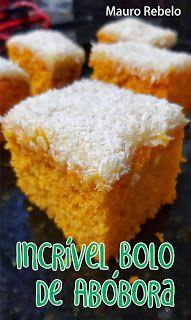 Mauro Rebelo: Incrível Bolo de Abóbora Ninho e Coco Keto Diet List, Blue Cakes, Portuguese Recipes, Cupcakes, Coco, Chocolate, Food Lists, Yummy Cakes, Salad Recipes