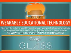 36 ways to use wearable technology in the classroom. #edtech #elearning