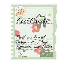 COOL CANDY Pag.5 - Una caramella balsmaica con base di menta e liquirizia che ti sorpende con le sue note al bergamotto! #eliquids #DEAStore