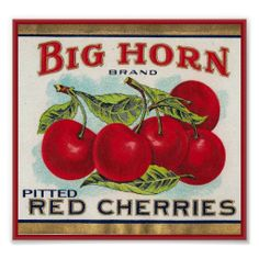 Vintage Crate Label for Pitted Red Cherries Vintage Labels, Vintage Cards, Vintage Images, Vintage Signs, Vintage Posters, Vintage Ideas, Cherry Kitchen Decor, Decoupage, Vegetable Crates