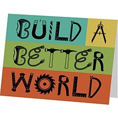 Image result for build better world